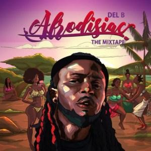 Afrodisiac BY Del B